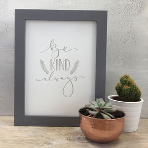 'Be Kind' Modern Calligraphy Letter Pressed Wall Art