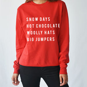'Snow Day' Christmas Unisex Sweatshirt Jumper - christmas entertaining