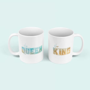 His Queen, Her King Set Of Personalised Mugs