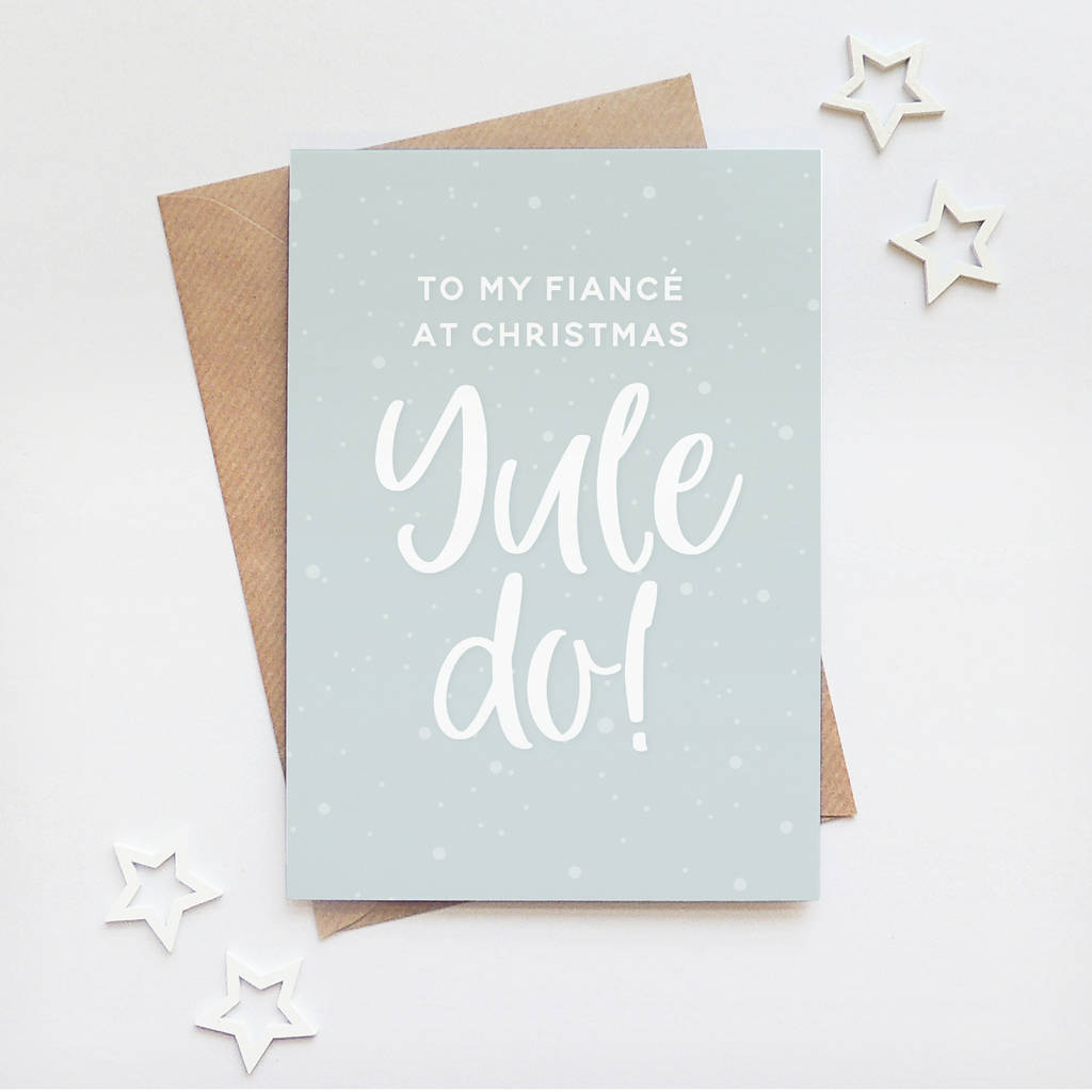 Fiancé 'Yule Do' Funny Christmas Card