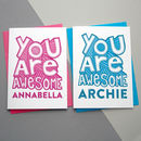You Are Awesome Card Personalised