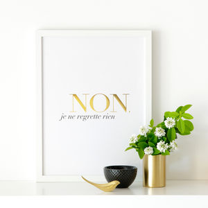 'Non Je Ne Regrette Rien' Poster - update your walls