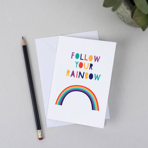 Follow Your Rainbow Greeting Cards