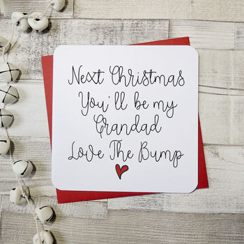 Next Christmas You'll Be A Grandfather Script Card