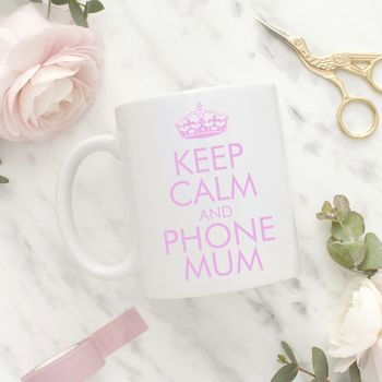 'Keep Calm And…' Mug
