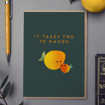 'It Takes Two To Mango' Card