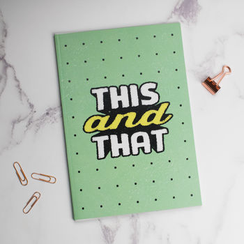 'This And That' Notebook