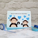 'New Big Brother' Personalised Baby Card