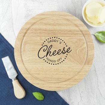 'Hands Off' Personalised Cheese Board Set