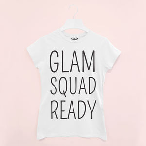 Glam Squad Ready Women's Slogan T Shirt - one week to go