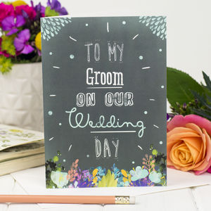 To My Groom On Our Wedding Day - wedding cards