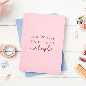 Personalised 'You Got This' Foiled Notebook - gifts for teenagers