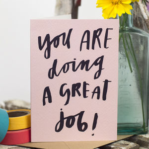 'You Are Doing A Great Job' Card - congratulations cards