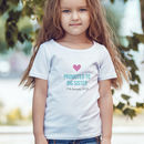 Personalised Promoted To Big Sister T Shirt