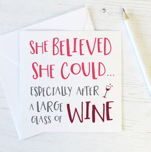 Funny 'She Believed She Could' Card