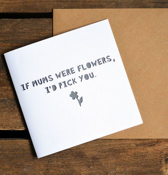 'If Mums Were Flowers' Paper Cut Mother's Day Card