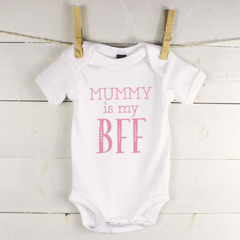 Mummy Is My Bff Mothers Day Babygrow