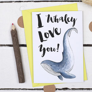 I Whaley Love You, Funny Valentine's Card