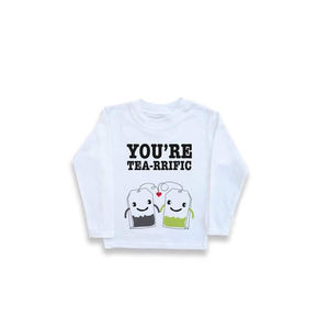 'You're Tea Rrific' Unisex Long Sleeved Tee