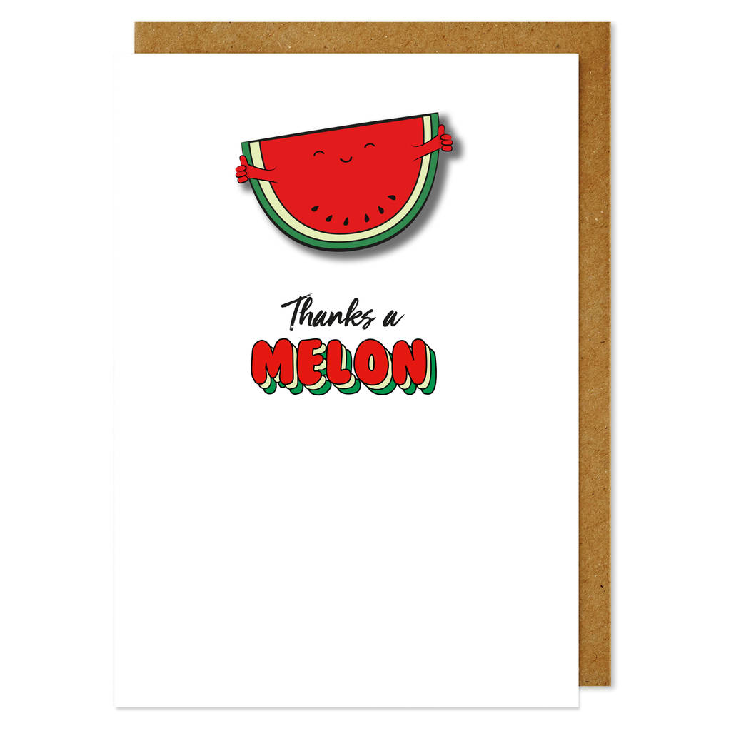 Handmade Thanks A Melon Thank You Card