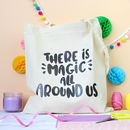 Magic All Around Us Tote Bag