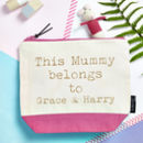 'This Mummy Belongs To…' Personalised Bag