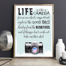 'Life Is Like A Camera' Typographic Print