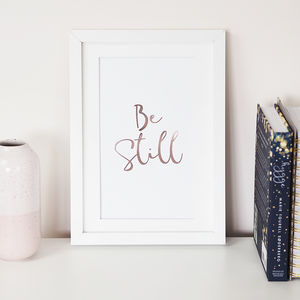 'Be Still' Foil Wall Art Print - personalised