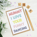 Personalised I Love Mummy Card