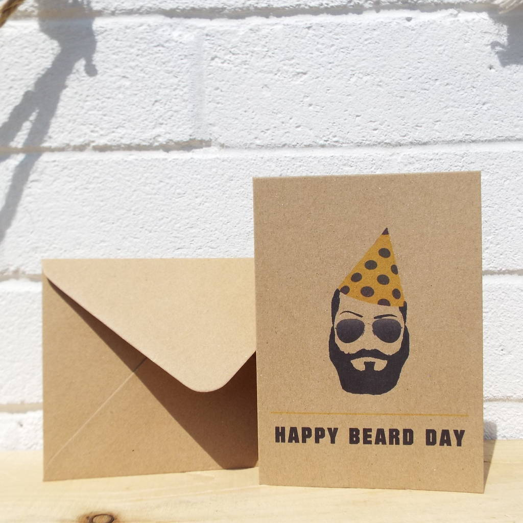 Happy Beard Day Eco Friendly Birthday Card By Good Organics