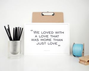 More Than Just Love Quote Print