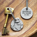 'You Mean The World To Me/Us' Keyring