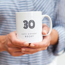 30th Birthday Mug With Personalised Name