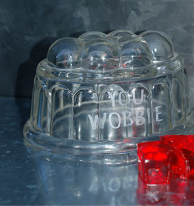 Glass Jelly Mould With Jolly Engraved Messages