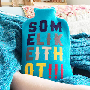 Some Like It Hot Personalised Hot Water Bottle