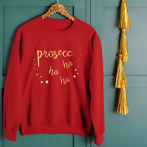 Prosecco Ho Ho Ho Unisex Christmas Sweatshirt Jumper - christmas clothing & accessories