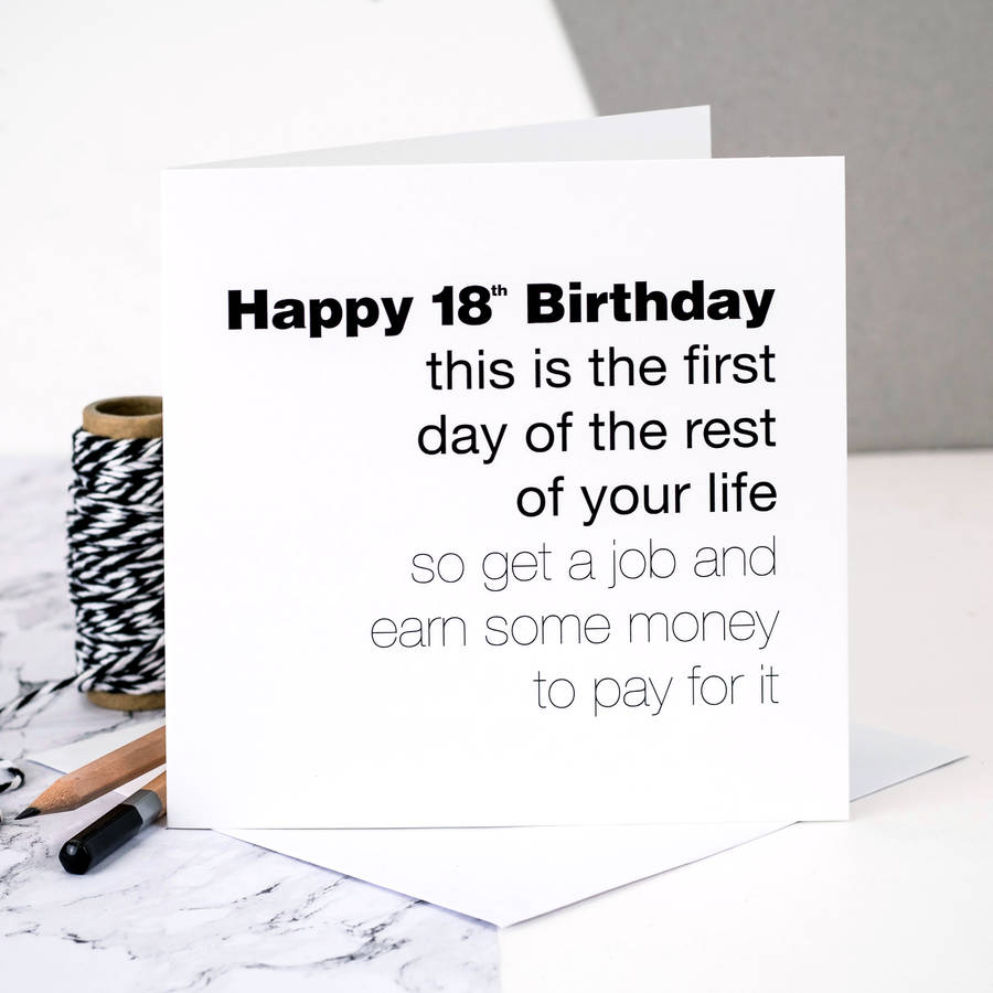 18th Birthday Card This Is The First Day By Coulson Macleod