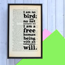 'I Am No Bird' Inspirational Quote Print