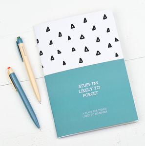 Stuff I'm Likely To Forget Notebook - stationery gifts