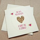 Gold 'Heart Full Of Sparkle' Greetings Card For Her