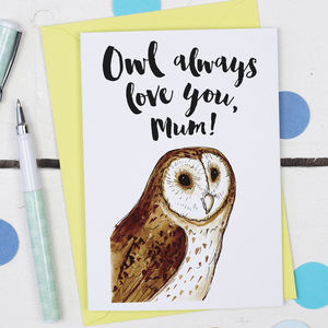 Owl Always Love You, Mother's Day Card