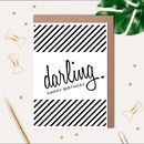 Darling Happy Birthday Printed Card