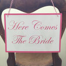 Here Comes The Bride Card Sign