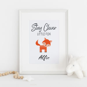 'Stay Clever Little Fox' Personalised Nursery Print