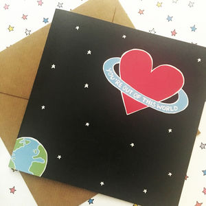 Geek Valentine's Day Card, You're Out Of This World - what's new