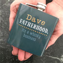 Personalised Fatherhood Hip Flask Two