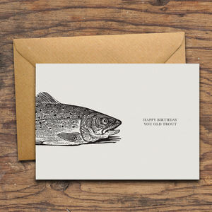 'Happy Birthday You Old Trout' Birthday Card