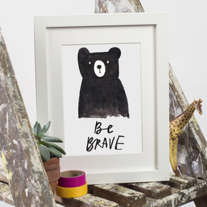 'Be Brave' Bear Print - posters & prints for children