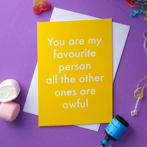 Favourite Person Greetings Card - birthday cards
