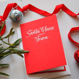 Santa Claus Is Coming To Town Foiled Christmas Card - cards & wrap